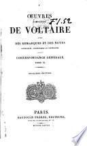 Œuvres complètes de Voltaire avec des remarques et des notes historiques, scientifiques et littéraires ...: Correspondance générale. 1826-28