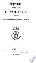 Œuvres complétes de Voltaire: Dictionnaire philosophique