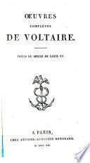 Œuvres complétes de Voltaire: Siècle de Louis XV