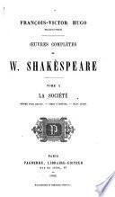 Œuvres complètes de W. Shakespeare ...: La société: Mesure pour mesure. Timo d'Athènes. Jules César