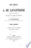 Œuvres de A. de Longpérier ...: Archéologie orientale. Monuments arabes