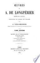 Œuvres de A. de Longpérier ...: Moyen âge et renaissance (1869-1883) Antiquités américaines. Supplément: Bibliographie générale