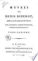 Œuvres de Denis Diderot, publiées sur les manuscrits de l'auteur, par Jacques-André Naigeon ... Tome premier [-quinzième]