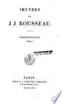 Œuvres de J.J. Rousseau: Correspondance