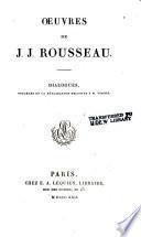 Œuvres de J.J. Rousseau: Déclaration relative à m. Vernes. Dialogues
