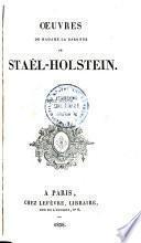 Œuvres de Madame la baronne de Staël-Holstein