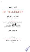 Œuvres de Malherbe: Préface. Notice par m. Bazin. Lettres. Appendice: I. Lettres de mme. de Malherbe à Peiresc. II. Lettres de m. du Bouillon Pieresc