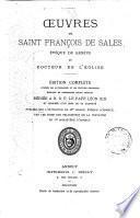 Œuvres de Saint François de Sales ...: Les controverses