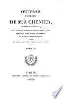 Œuvres posthumes de M. J. Chénier ...