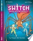 Switch, tome 4/ Danger Mutation Immédiate