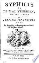 Syphilis ou Le mal vénerien, poeme latin de Jerome Fracastor