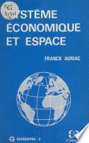 Système économique et espace : Le Vignoble languedocien