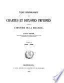 Table chronologique des chartes et diplômes imprimés concernant l'histoire de la Belgique