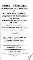 Table générale chronologique et alphabétique du Recueil des traités ... des puissances de l'Europe et d'autres parties du globe ...
