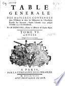 Table generale des matieres contenues dans l'Histoire & dans les Mémoires de l'Académie Royale des Sciences, depuis l'Année 1741 jusqu'à l'Année 1750 inclusivement