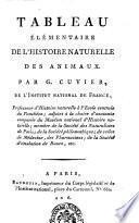 Tableau élémentaire de l'histoire naturelle des animaux. Par G. Cuvier...