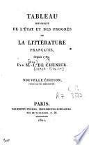 Tableau historique de l'état et des progrès de la littérature française depuis 1789