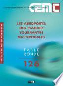 Tables Rondes CEMT Les aéroports des plaques tournantes multimodales