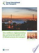 Tables rondes FIT Une meilleure réglementation des partenariats public-privé d'infrastructures de transport