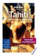 Tahiti et la Polynésie française - 8 ed