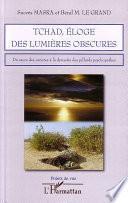 Tchad, éloge des lumières obscures