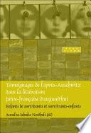 Témoignages de l'après-Auschwitz dans la littérature juive-française d'aujourd'hui