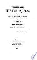 Témoignages historiques ou quinze ans de haute police sous Napoléon