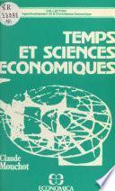 Temps et sciences économiques : nécessité et insuffisance de la mathématique