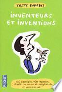 Tests express / Inventeurs et inventions