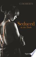 The dark duet (Tome 2) - Seduced in the Dark