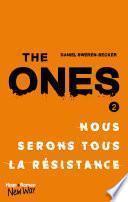 The Ones - tome 2 Nous serons tous la resistance