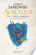 The Witcher : L'Épée de la providence