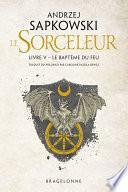 The Witcher : Le Baptême du feu
