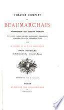 Théâtre complet de Beaumarchais: Le barbier de Séville. L'Ami de la maison