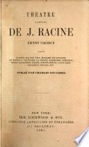 Théatre complet de J. Racine