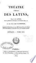 Théâtre complet des Latins: Plaute. Tr. de J.B. Levée