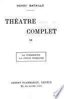 Théâtre complet ...: La possession. La chair humaine