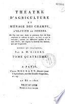 Theatre D'Agriculture et Menage des Champs, D'Oliver de Serres