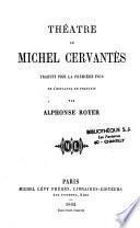 Théâtre de Michel Cervantès