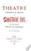 Théâtre, saynètes, & récits
