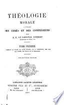 Théologie morale a l'usage des curés et des confesseurs