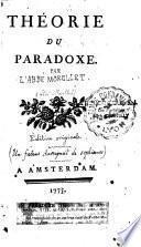 Théorie du paradoxe (par l'abbé Morellet)