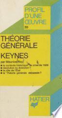 Théorie générale, Keynes