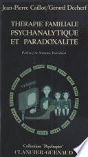 Thérapie familiale psychanalytique et paradoxalité