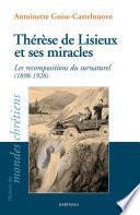 Thérèse de Lisieux et ses miracles