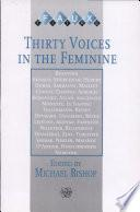 Thirty Voices in the Feminine
