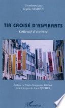 TIR CROISÉ D'ASPIRANTS - Collectif d'écriture