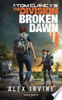 Tom Clancy's The Division -Broken Dawn numérique - Version française