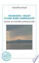 Tourisme : objet d'une rare complexité