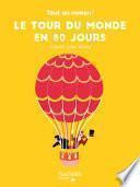 Tout un roman - Le tour du Monde en 80 jours